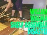 WILLIAM'S WALMART SHELF ASSEMBLING DISASTER!!!