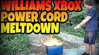 WILLIAMS XBOX POWER CORD MELTDOWN!!!-0
