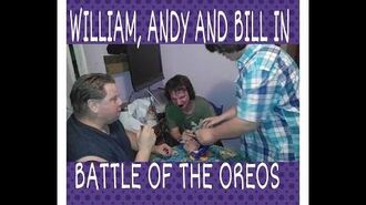 WILLIAM, ANDY AND BILL IN BATTLE OF OREOS