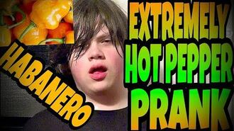 EXTREMELY HOT PEPPER PRANK ON WILLIAM!!! (Habanero)