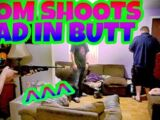 MOM SHOOTS DAD IN THE BUTT!!!