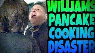 WILLIAM'S PANCAKE COOKING DISASTER!!!