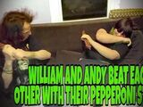 WILLIAM AND ANDY BEAT EACH OTHER WITH THEIR PEPPERONI STICKS!!!