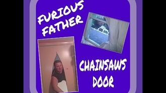 FURIOUS FATHER CHAINSAWS DOOR