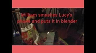 WILLIAM SMASHES LUCY'S PHONE AND PUTS IT IN BLENDER