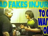DAD FAKES INJURY TO GET WAITED ON!!! (RAGE)