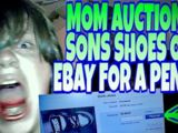 MOM AUCTION'S SON'S SHOES ON EBAY FOR A PENNY!!!