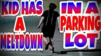 WILLIAM HAS A MELTDOWN IN A PARKING LOT!!!