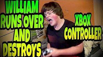 WILLIAM RUNS OVER AND DESTROYS XBOX CONTROLLER!!!
