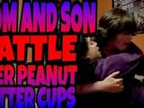 MOM AND SON BATTLE OVER REESE'S PEANUT BUTTER CUPS!!!