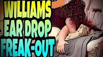 WILLIAM'S EAR DROP FREAKOUT!!!!