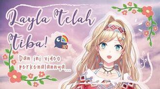 【Vtuber Indonesia】 Layla Alstroemeria Telah Tiba! 【NIJISANJI ID】