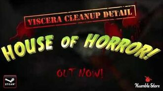 Viscera Cleanup Detail- House of Horror DLC Launch Trailer