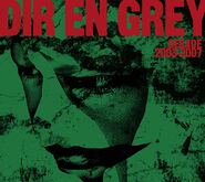Dir en grey - DECADE 2003-2007 Album Cover