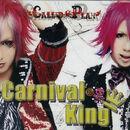 Called Plan - Carnvial King