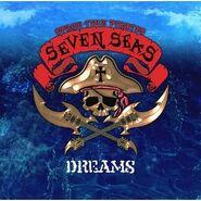 Seven Seas - Dreams