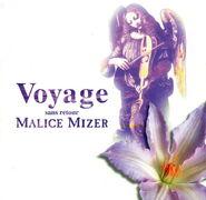 Malicemizer voyage