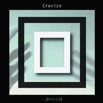 SILENCE - Crevice Single Cover