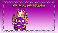 Her Royal Forgetfulness