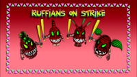Ruffians on Strike