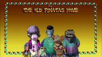 The Old Piñatas Home
