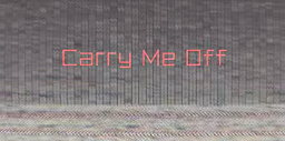 "Image of ""Carry Me Off"""
