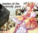 Master of the heavenly yard