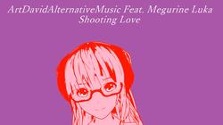 "Image of ""Shooting Love"""