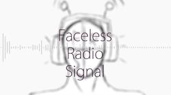 "Image of ""Faceless Radio Signal"""