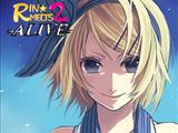 RIN★MELTS 2 -ALIVE-