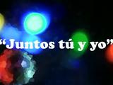 Juntos tú y yo