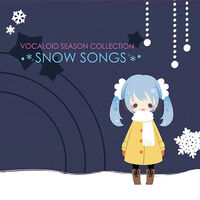VOCALOID SEASON COLLECTION ~SNOW SONGS~