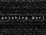 Vanishing World Series
