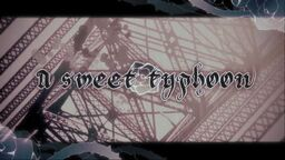 "Image of ""A sweet typhoon"""