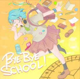 "Image of ""Bye-Bye School!"""