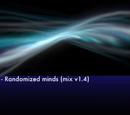 Randomized minds