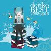 Doriko BEST 2008-2016 feat Hatsune Miku