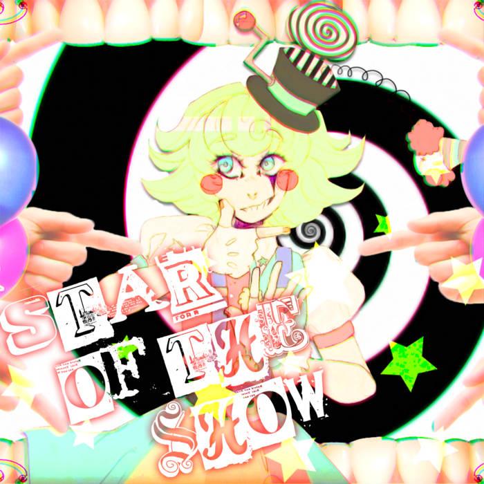 9473db28e617 Star of the Show (Single)