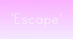 """Image of """"Escape"""""""