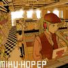 MIKU-HOP EP