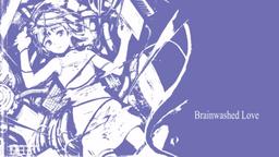 "Image of ""Brainwashed Love"""