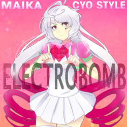 """Image of """"Electro Bomb (CYO Style song)"""""""