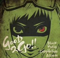 Good 2 go album