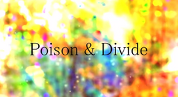 """Image of """"Poison and Divide"""""""