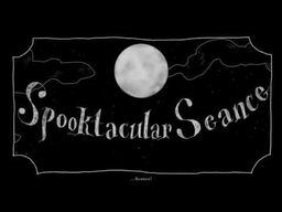 "Image of ""Spooktacular Seance"""