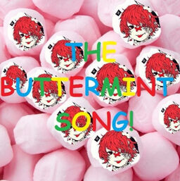 """Image of """"THE BUTTERMINT SONG"""""""