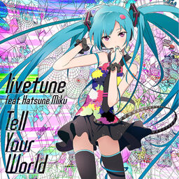 "Image of ""Tell Your World (single)"""