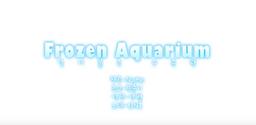 """Image of """"Frozen Aquarium"""""""