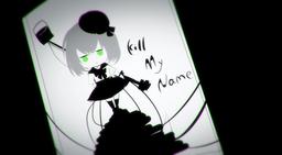 "Image of ""KILL MY NAME"""