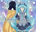 Fables of Farewell Miku side